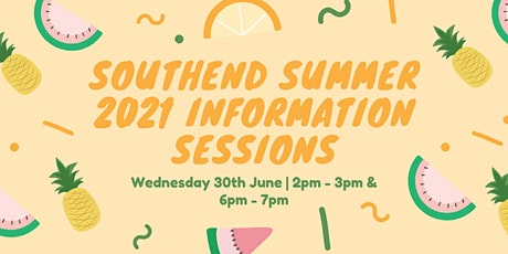 Southend Summer 2021 Information Sessions tickets