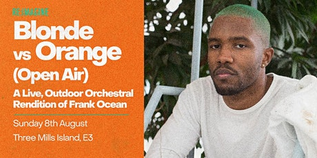 Blonde vs Orange: An Open-Air, Orchestral Rendition of Frank Ocean tickets