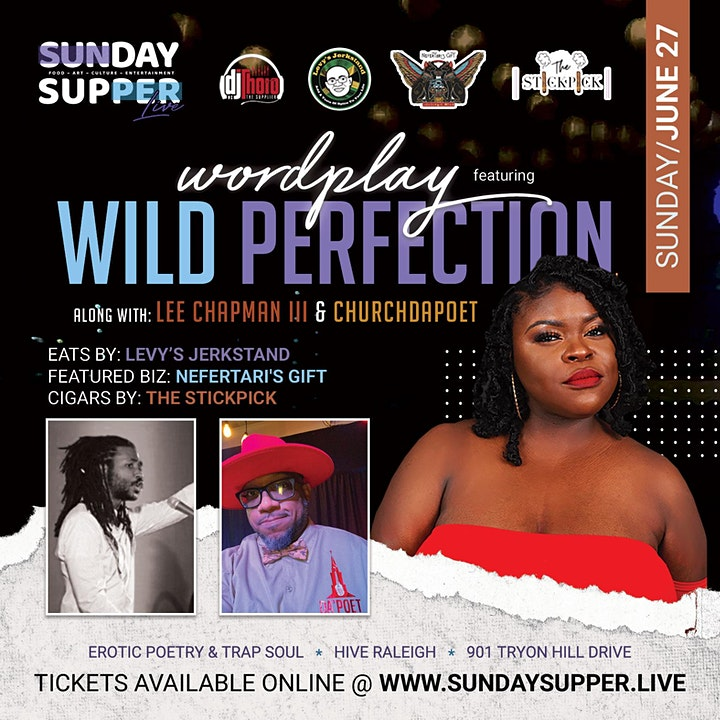 WildPerfection the Poet & Friends   Sunday Supper. Live! image