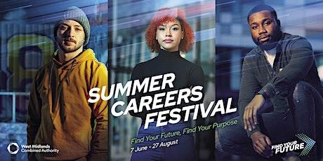 Virtual Careers Fair - #SummerCareersFestival2021 #FindYourFuture tickets