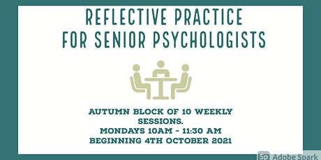 Reflective Practice Group for  Senior Psychologists / Psychotherapists tickets