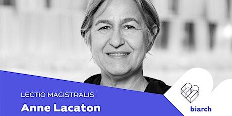 Anne Lacaton biglietti