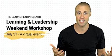 Learning & Leadership Weekend Workshop billets