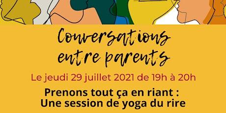 Prenons tout ça en riant : Une session de yoga du rire billets
