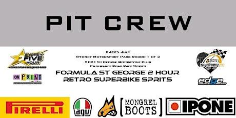 PIT CREW  St George MCC Endurance Series Round 1 of 2 tickets