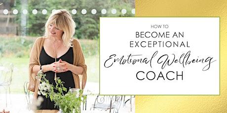 Become an Emotional Wellbeing Coach: FREE Webinar tickets