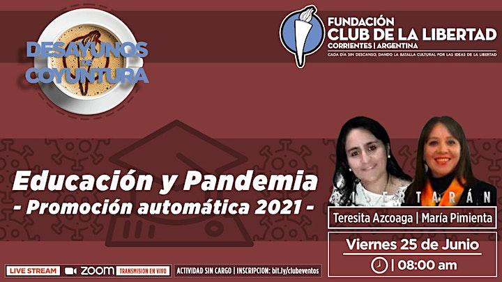 Imagen de CLUB DE LA LIBERTAD - DESAYUNO - EDUCACIÓN Y PANDEMIA. PROMOCIÓN AUTOMATICA