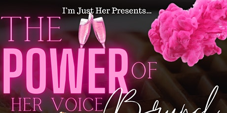 The Power Of Her Voice Brunch tickets