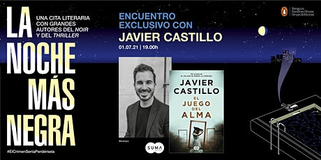 Javier Castillo: encuentro exclusivo en La Noche Más Negra entradas