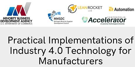 Practical Implementations of Industry 4.0 Technology for ManufacturersPract tickets