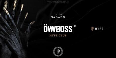 HYPE Club | OWNBOSS ingressos