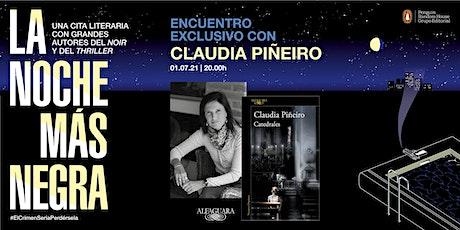 Claudia Piñeiro: encuentro exclusivo en La Noche Más Negra entradas