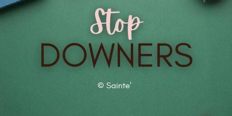 Stop Downers- no more toxic dive Tickets