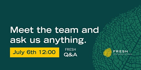 Fresh Q&A #4 - Meet the team and ask us anything tickets