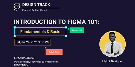 INTRODUCTION TO FIGMA 101: Fundamentals & Basic tickets