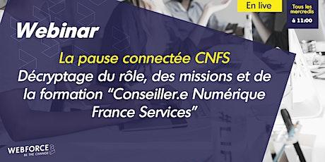La pause connectée #CNFS | Métier, missions, formation, on vous dit tout ! billets
