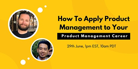How To Apply Product Management to Your Product Management Career tickets