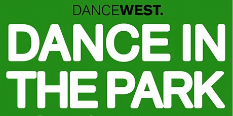 Dance in the Park - Sunday 15 August tickets