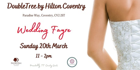 DoubleTree by Hilton Coventry Wedding Fayre tickets