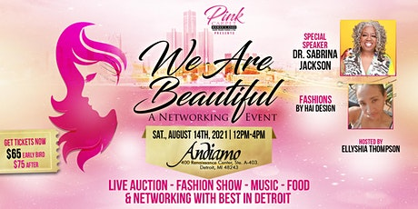 Pink Carpet Women's Expo presents  WE ARE BEAUTIFUL . . . tickets