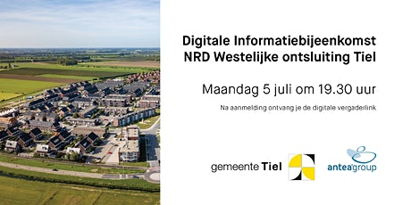 Informatiebijeenkomst NRD Westelijke uitvalsweg Tiel tickets