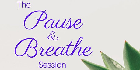 'Pause & Breathe' Session - Streatham Festival tickets