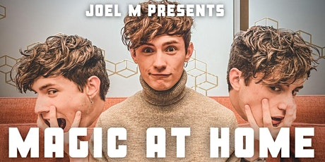 Magic At Home- With Joel M tickets