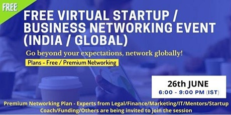 Free Virtual Startup / Business Networking Event (India / Global) Tickets