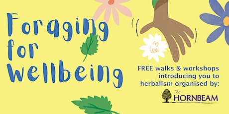 Foraging for Wellbeing - Chingford tickets