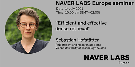 NAVER LABS Europe seminar: Efficient and effective dense retrieval tickets