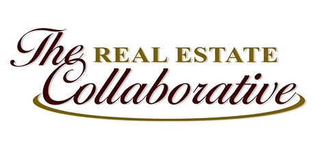 The Real Estate Collaborative - July 22, 2021  BREAKFAST SEMINAR tickets