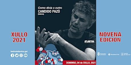Como dicía o outro | Cándido Pazó (Galicia) | A Pobra do Caramiñal entradas