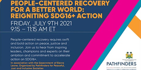 People-Centered Recovery for a  Better World: Reigniting SDG16+ Action tickets