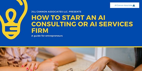 How to Start an AI Consulting or AI Services Firm tickets