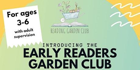 Early Readers Garden Club tickets