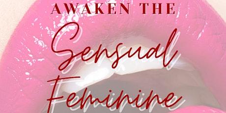 Awaken The Sensual Feminine tickets