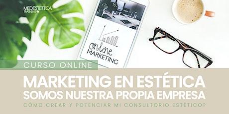 Marketing en Estética: Somos nuestra propia empresa entradas