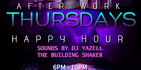 After Work Thursday Happy Hour tickets