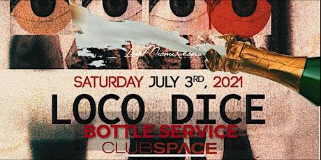 LOCO DICE TABLE SERVICE @ SPACE MIAMI-RSVP tickets