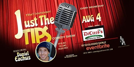 JUST THE TIPS Comedy headlining Daniel Eachus tickets