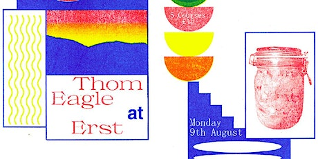 Thom Eagle Takeover at Erst tickets