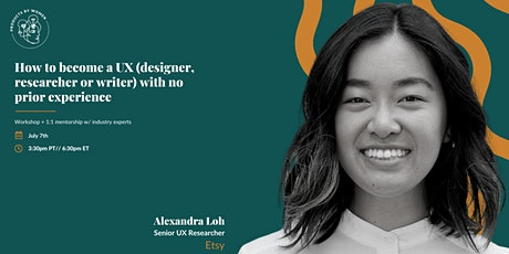 How to become a UX (designer, researcher or writer) tickets