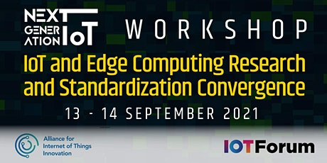 IoT and Edge Computing Research and Standardization Convergence Tickets
