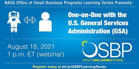 OSBP Learning Series: One-on-One with the General Services Administration Tickets