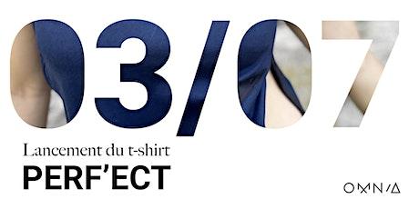 ✨Lancement du T-shirt Perf'ect ✨ billets