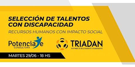 Webinar: Selección de Talentos con Discapacidad biglietti