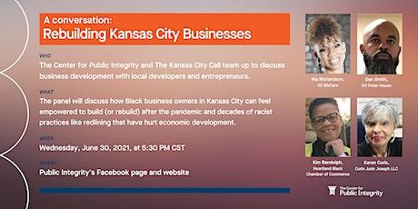 A conversation: Rebuilding Kansas City Businesses tickets
