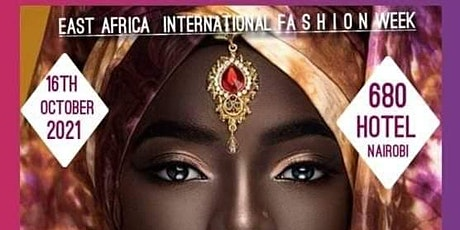 EAST AFRICA INTERNATIONAL FASHION WEEK tickets