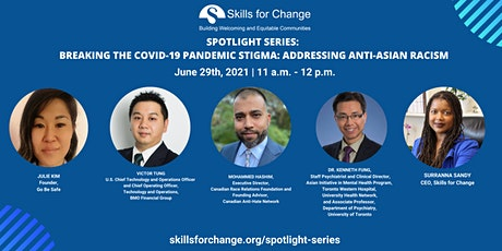 Breaking the COVID-19 pandemic stigma: Addressing Anti-Asian Racism tickets