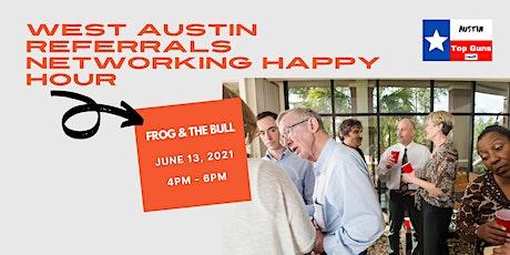 West Austin Referrals Networking Happy Hour tickets